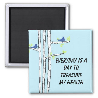 Birch Trees with Health Message 2 Inch Square Magnet
