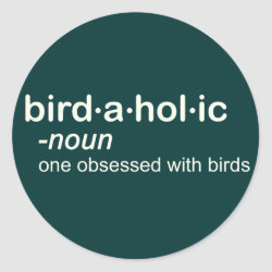 Round Sticker with Birdaholic Definition design