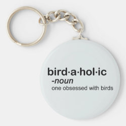 Birdaholic Definition Basic Button Keychain