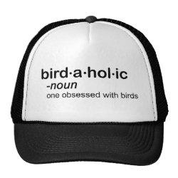 Trucker Hat with Birdaholic Definition design