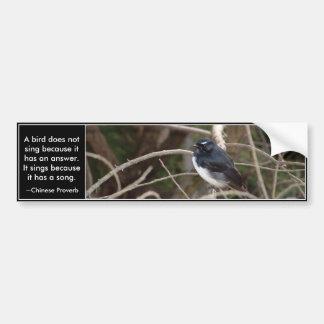 bird bumper sticker, A bird does not sing becau... Car Bumper Sticker