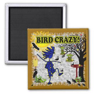 Bird Crazy Clothing Shirt & More Refrigerator Magnet