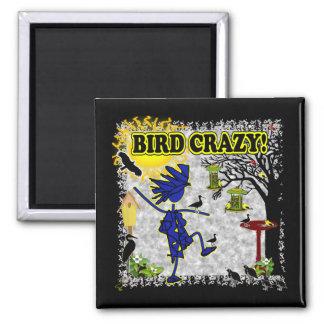 Bird Crazy Clothing Shirt & More Magnet