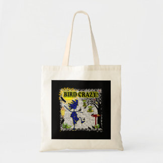 Bird Crazy Clothing Shirt & More Tote Bag