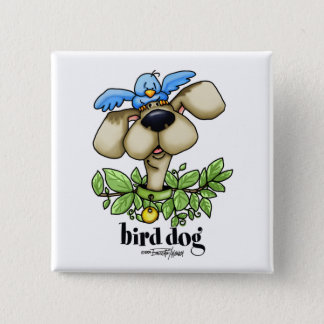 Bird Dog - w/o bckgrnd Pinback Button