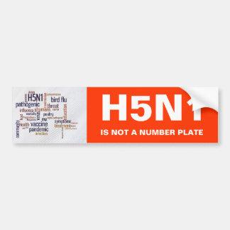 Bird Flu Awareness H5N1 Is Not A Number Plate Bumper Sticker