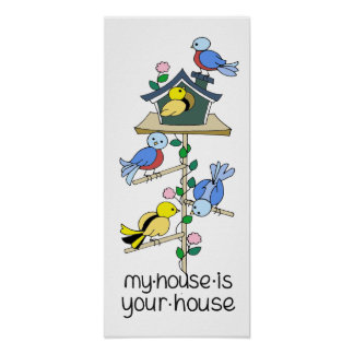 Bird Houses My House is Your House Poster