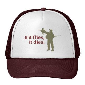 Bird hunting phrase: If it flies it dies, Hats