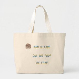 Bird in hand can not poop on head canvas bag