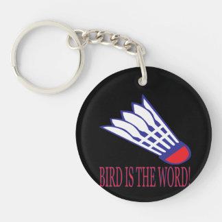 Bird Is The Word 2 Keychain