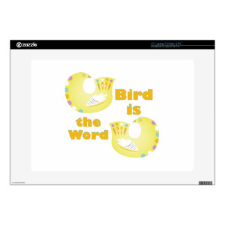 Bird Is Word Laptop Decal