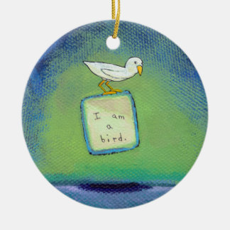 Bird lover art fun unique painting about identity ceramic ornament