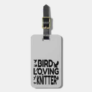 Bird Loving Knitter Bag Tag