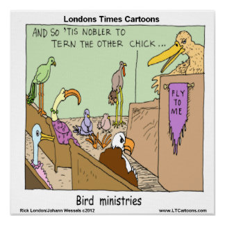 Bird Ministries Funny Poster Print
