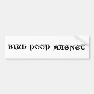 Bird Poop Magnet Bumper Sticker