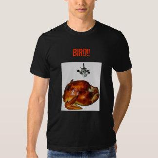 Bird! T Shirt