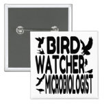 Bird Watcher Microbiologist Button