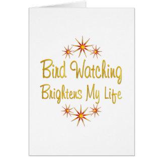 Bird Watching Brightens My Life Cards