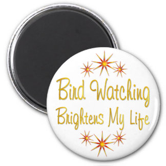 Bird Watching Brightens My Life Refrigerator Magnet