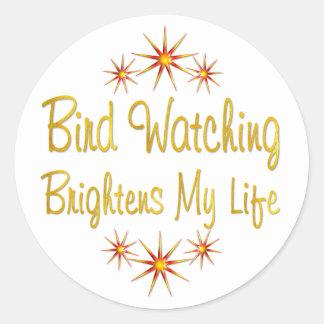 Bird Watching Brightens My Life Round Sticker
