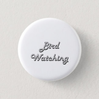 Bird Watching Classic Retro Design Pinback Button