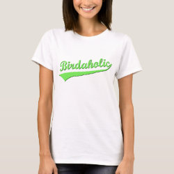 Women's Basic T-Shirt with Birdaholic design