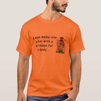 Birdcage Joke T-Shirt