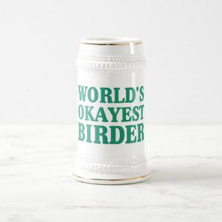 Birder de Okayest del mundo Taza De Café