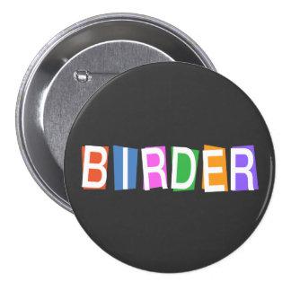 Birder del Retro-estilo Pin Redondo 7 Cm