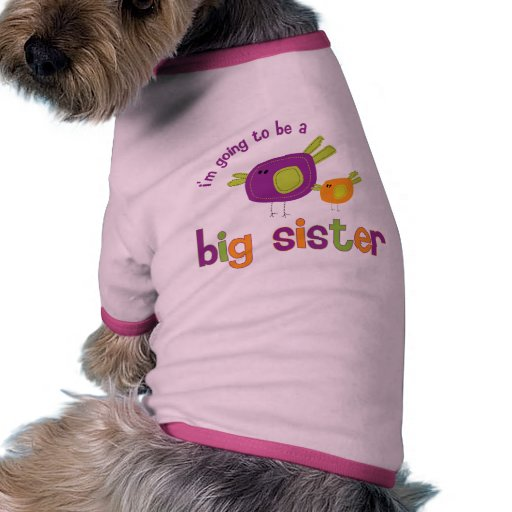 birdie big sister to be dog t-shirt