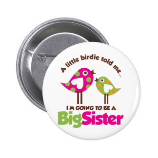 Birdie Going To Be A Big Sister Button