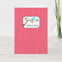 Birdie on Branch - Thinking of You Card