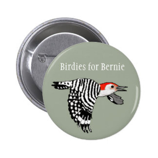 Birdies for Bernie! - Red-Bellied Woodpecker Pinback Button