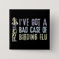 Square Button with Birding Flu design