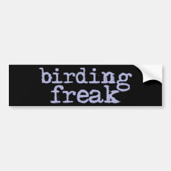 Bumper Sticker with Birding Freak design