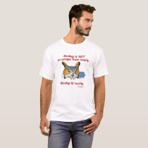 Birding Reality T - Great Horned Owl T-Shirt
