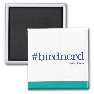 #birdnerd 2 inch square magnet