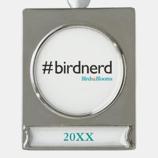 #BirdNerd Silver Plated Banner Ornament
