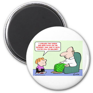 birds and bees baloney magnet