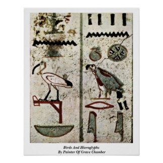 Birds And Hieroglyphs By Painter Of Grave Chamber Poster