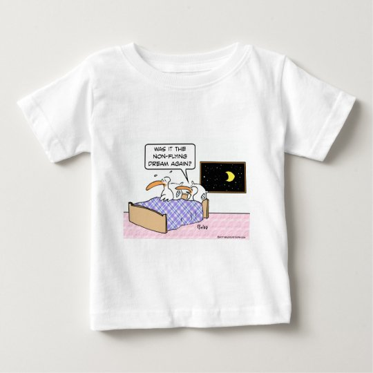 birds bed non flying dream again baby T-Shirt