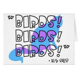 Birds! Birds! Birds!  -- My Cat Card