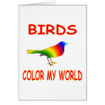 Birds Color My World Greeting Card