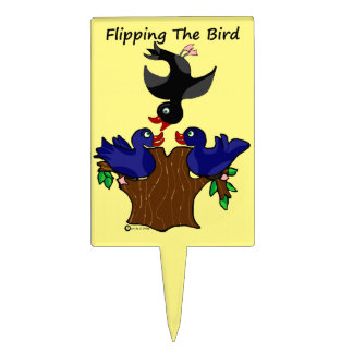 Birds Flipping The Bird Cake Topper