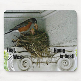 Birds nest with quote about home. mouse pad
