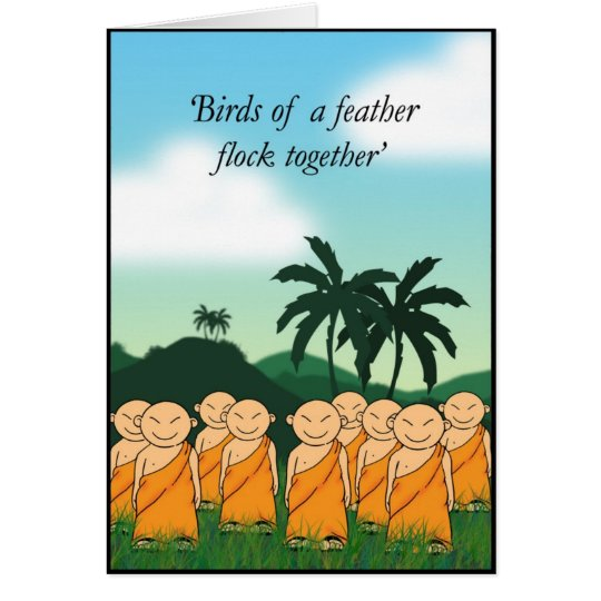 Birds of a feather... card