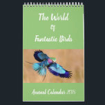 "Birds of the World Annual Calendar | Bird Gifts<br><div class=""desc"">Perfect gift for the bird enthusiast in your life! Filled with bright,  colourful and exotic birds,  this calendar is the perfect gift for that person in your life who just loves birds! If that person is you,  then treat yourself,  we"