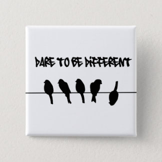Birds on a wire – dare to be different pinback button