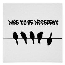 Birds on a wire – dare to be different poster