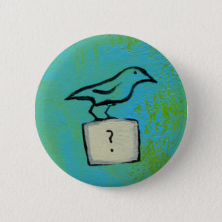 Birds question marks colorful art Orderly Universe Button